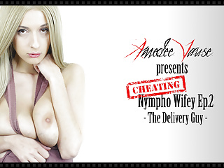 Cheater Nympho Wifey Ep.2 (teaser) – Amedee Vause