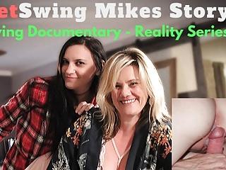 Fetswing com Mike's Real Tale Truth Swinger-Weblog. XxX